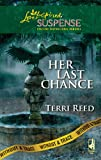 Her Last Chance (Without a Trace Series, Book 6) (Steeple Hill Love Inspired Suspense #152)