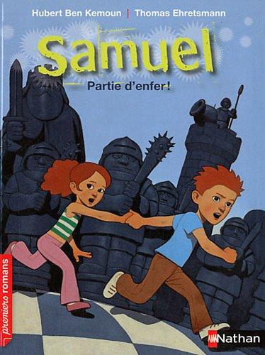 Samuel Partie d'enfer !