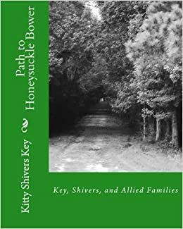 path to honeysuckle bower key shivers and allied families kitty