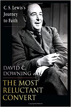Book The Most Reluctant Convert: C. S. Lewis's Journey to Faith