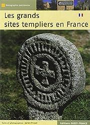 GRANDS SITES TEMPLIERS EN FRANCE