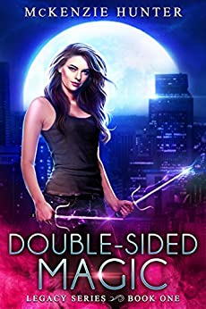Double-Sided Magic (Legacy Series Book 1) by [Hunter, McKenzie]