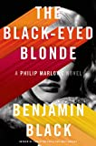 The Black-Eyed Blonde: A Philip Marlowe Novel (Philip Marlowe Series)