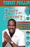 Enjoy the Journey, Torrey Phillips, 1595269495