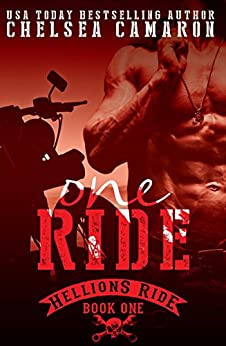 One Ride: Hellions Motorcycle Club (The Hellions Ride Series Book 1) by [Camaron, Chelsea]