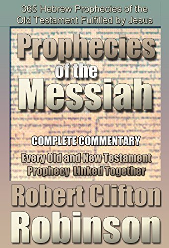 The prophecies of the messiah the scriptures of the prophets are the prophecies of the messiah the scriptures of the prophets are fulfilled by robinson fandeluxe Images