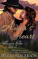 Anna's Heart (Wilderness Brides Book 2)
