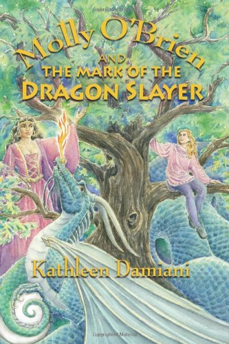 Read Online Molly O'Brien and the Mark of the Dragon Slayer PDF