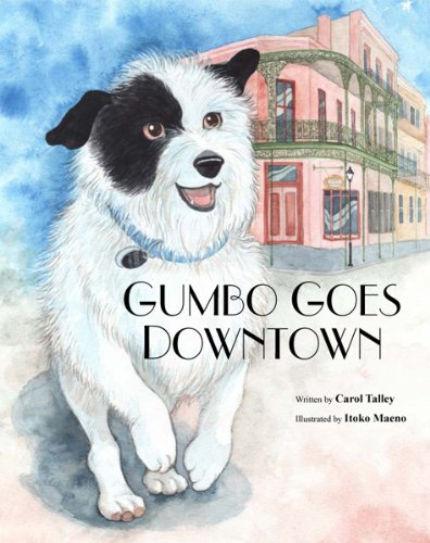 GUMBO GOES DOWNTOWN Homeless and Runaway Children's Picture Book (Life Skills Childrens eBooks Fully Illustrated Version 8)