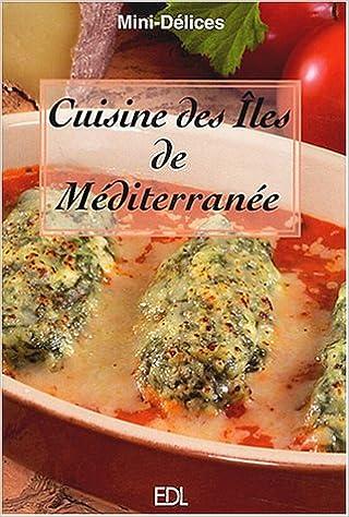 Cuisine Des Iles De Mediterranee Mini Delices Reg 2 95