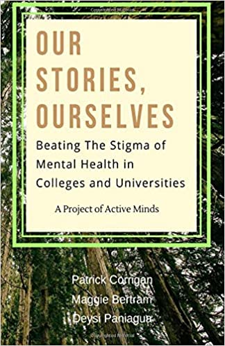 Our Stories Ourselves Beating The Stigma Of Mental Health In