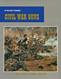 Civil War Guns, Edwards, William B., 1577470230