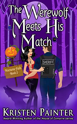 The Werewolf Meets His Match (Nocturne Falls Book 2) ()