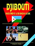 Djibouti Investment and Business Guide