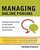 Managing Online Forums, Patrick O'Keefe, 081440197X