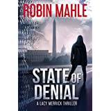 State of Denial (A Lacy Merrick Thriller Book 1)