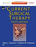 By John L. Cameron - Current Surgical Therapy: Expert Consult - Online and Print: 10th (tenth) Edition