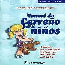 Manual De Carreno Para Ninos (Spanish Edition)