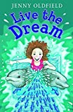 Live the Dream!: Year 4 (White Wolves: Imagined Worlds)