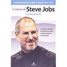 A Cabeça De Steve Jobs (Em Portuguese do Brasil)