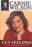Gut Feelings, Carnie Wilson and Lisa Mitchell, 1561709077