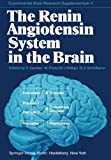 The Renin Angiotensin System in the Brain : A Model for the Synthesis of Peptides in the Brain, , 3642464580