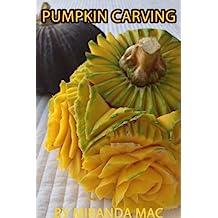 PUMPKIN CARVING:Art Carving by Miranda Mac