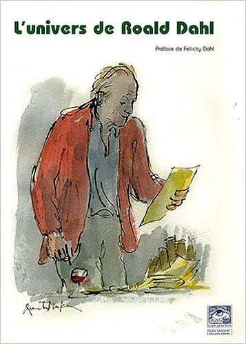 Livres gratuits à télécharger gratuitement pdf L'univers de Roald Dahl PDF