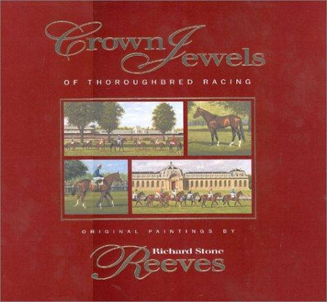 Crown Jewels of Thoroughbred Racing