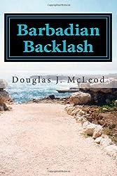 Barbadian Backlash: Gary Celdom Case Journals (Volume 2)