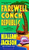 Farewell, Conch Republic, Hialeah Jackson, 0440226635