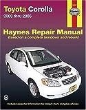 Toyota Corolla, 2003 Thru 2005 (Haynes Repair Manuals)