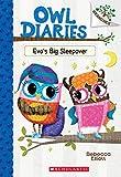 #9: Eva's Big Sleepover: A Branches Book (Owl Diaries #9)