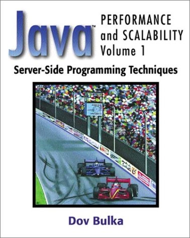 Server-Side Programming Techniques (Java(TM) Performance and Scalability, Volume 1) (Java Server Side Programming compare prices)