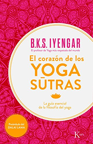El corazon de los yoga sutras: La guia esencial de la filosofia del yoga (Spanish Edition) [B. K. S. Iyengar] (Tapa Blanda)