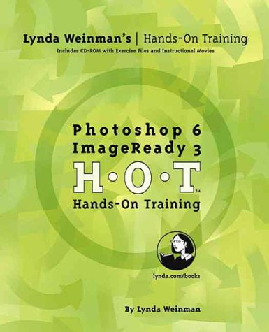 Photoshop 6 ImageReady 3 Hands-On Training (With CD-ROM)