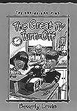 The Great TV Turn-Off (Cul-de-sac Kids, No. 18) (Book 18)
