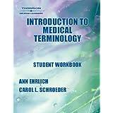 Student Workbook for Ehrlich/Schroeder's Introduction to Medical Terminology