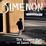 The Hanged Man of Saint-Pholien: Inspector Maigret; Book 4 | Georges Simenon,Linda Coverdale (translator)