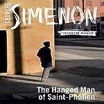 The Hanged Man of Saint-Pholien: Inspector Maigret; Book 4 | Georges Simenon,Linda Coverdale (translator)
