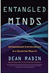 Entangled Minds: Extrasensory Experiences in a Quantum Reality Paperback