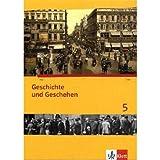Geschichte und Geschehen. Ausgabe für Bremen und Niedersachsen / Schülerband mit CD-ROM