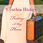 Finding a Way Home | Cynthia Hickey