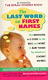 The Last Word on First Names, Linda Rosenkrantz and Pamela Redmond Satran, 0312961065