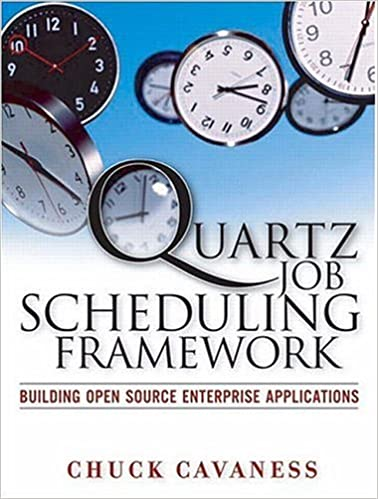 Quartz Job Scheduling Framework: Building Open Source