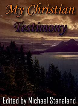 my christian testimony One of the most common testimonies that we can hear or read is testimonies   so what are the tips on writing christian testimony effectively.