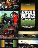 The Exxon Valdez Disaster: Readings on a Modern Social Problem