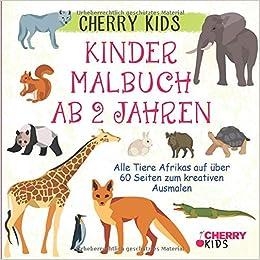 Kinder Malbuch Ab 2 Jahren Alle Tiere Afrikas Auf über 60
