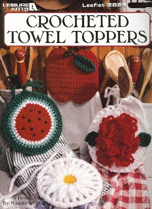 Crocheted Topper - Crocheted Towel Toppers (Crochet Patterns, Leisure Arts # 2823)