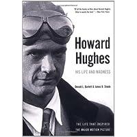 Howard Hughes: His Life And Madness